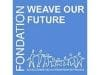 Fondation Weave Our Future