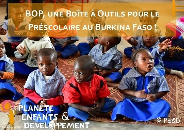 In Burkina Faso Too, the First 6 Years of Life Mean Everything!