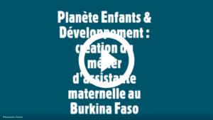 video_assistante_maternelle_burkina_faso