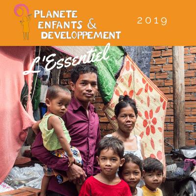 Couverture du document Essentiel 2019 de Planète Enfants & Développement