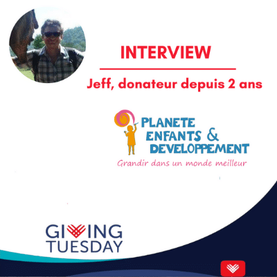 Giving Tuesday : Jeff donateur depuis 2 ans