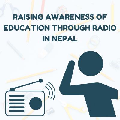 Raising awareness on education through radio in Nepal